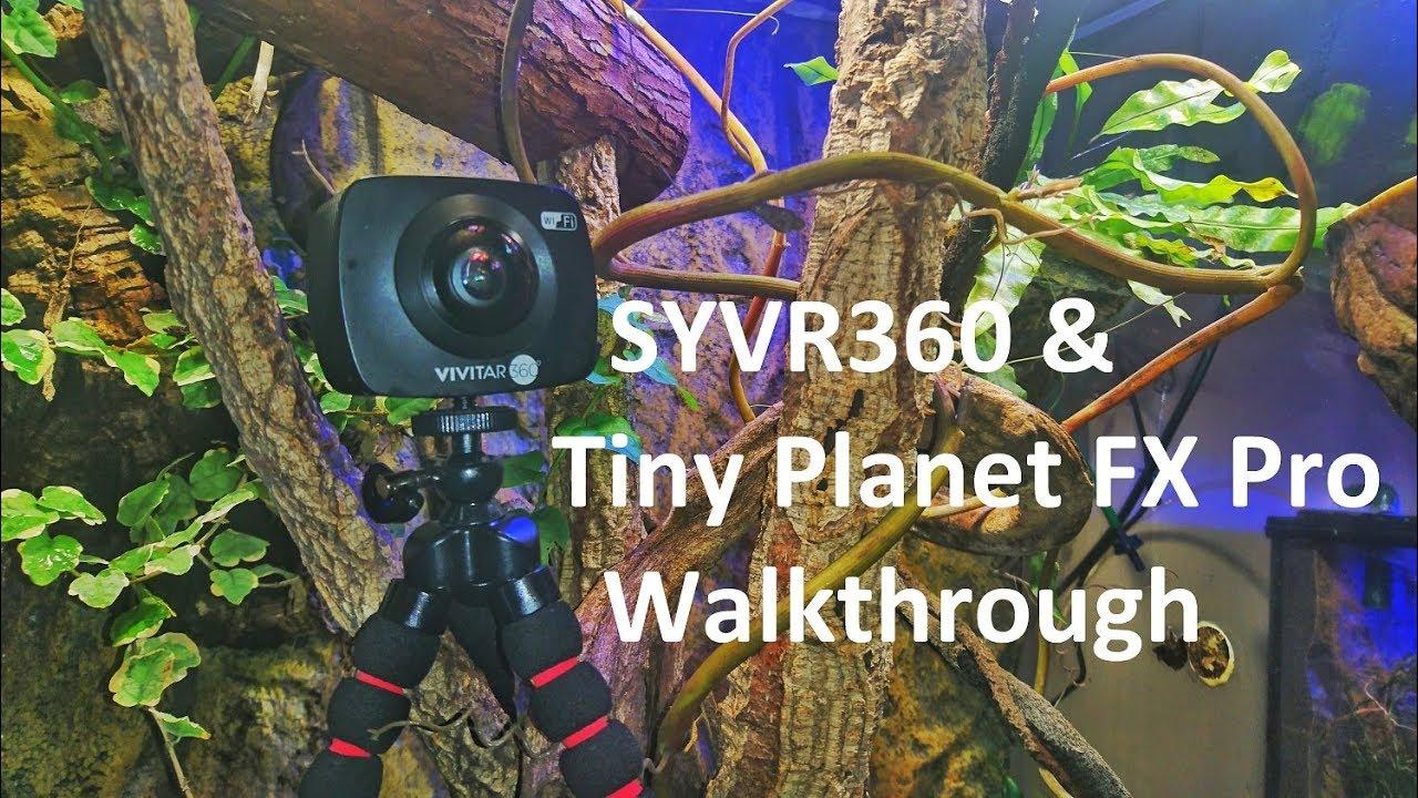 SYVR360 &Tiny Planet FX Pro Walkthrough