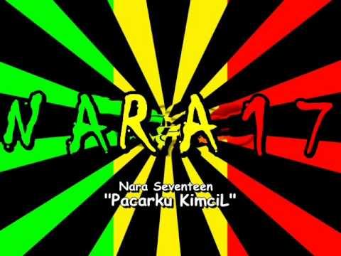 Nara 17  Pacarku Kimcil  YouTube