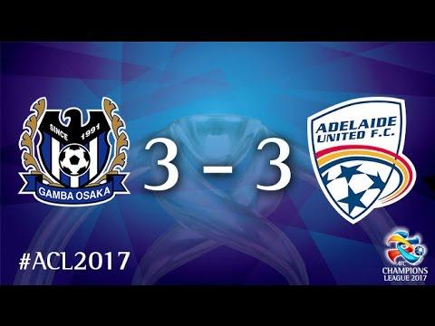 Gamba Osaka vs Adelaide United (AFC Champions League 2017 : Group Stage - MD5)