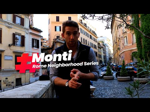 Hidden gems of Monti: Rome Neighborhoods
