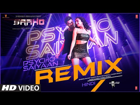 Saaho: Psycho Saiyaan - REMIX | Prabhas, Shraddha K | Tanishk Bagchi, Dhvani B,Sachet T, Groovedev
