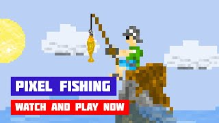 Pixel Fishing · Game · Gameplay
