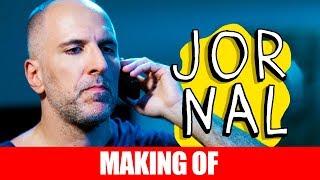Vídeo - Making Of – Jornal
