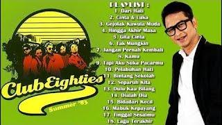 Terbaik Dari CLUB EIGHTIES - CLUB 80's - Lagu Terbaik Dari Semua Album - Playlist - HQ Audio!!!