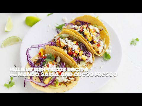 Baja Fish Taco Recipe With Mango Salsa And Queso Fresco