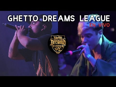 GHETTO DREAMS LEAGUE en VIVO