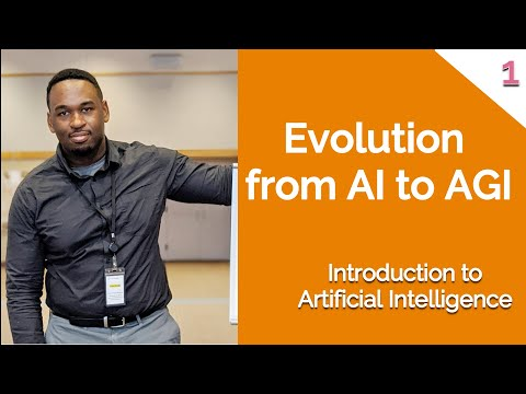 01 Evolution of AI to Artificial General Intelligence (AGI) - Introduction to AI