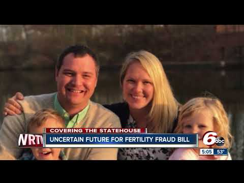 Fertility fraud bill may not be heard during legislative session