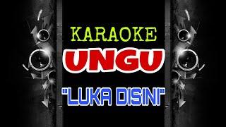Download Mp3 Ungu - Luka Disini  Karaoke Tanpa Vokal