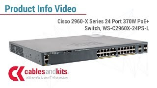 Product Info: Cisco 2960-X Series PoE+ Switch, WS-C2960X-24PS-L