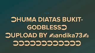 Huma DiAtas Bukit (GodBless)liryc Karaoke