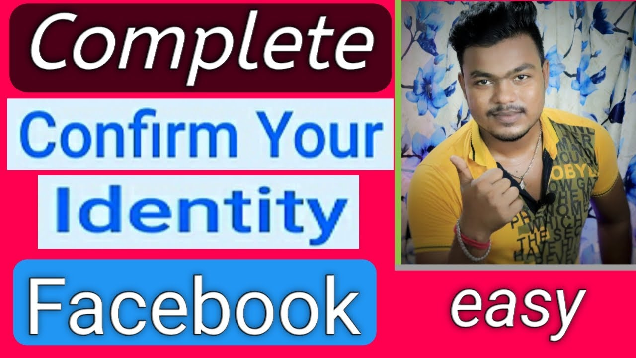How To Complete Confirm Your Identity Facebook | confirm your identity facebook