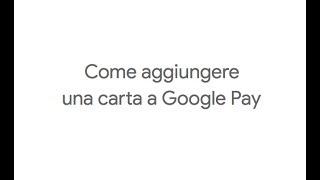Come aggiungere una carta a Google Pay