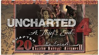 Sex, Drugs and Uncharted 4 | Chapter 20 | Galleon Battle (Crushing) | [WALKTHROUGH|HD]