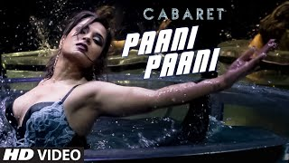 Paani Paani (Video Song) | Cabaret (2016)
