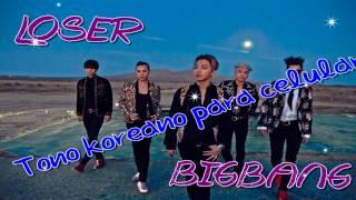 [RINGTONE] BigBang -  Loser♥