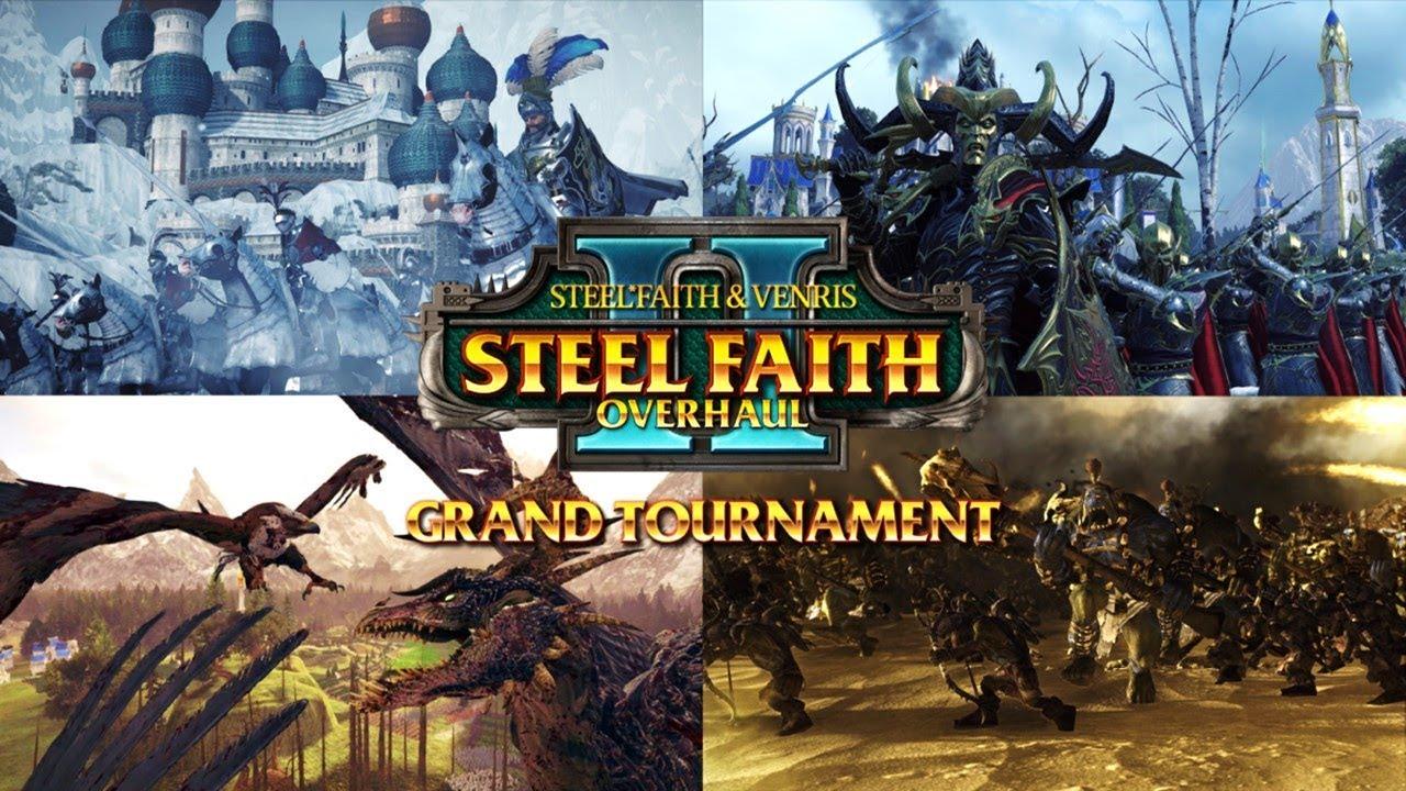 Steel Faith Overhaul 2 Grand Tournament - Total War Warhammer 2