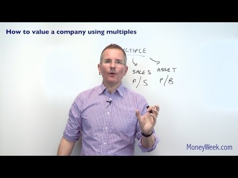 How to value a company using multiples - MoneyWeek Investment Tutorials