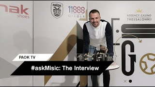 #askMisic: The Interview - PAOK TV