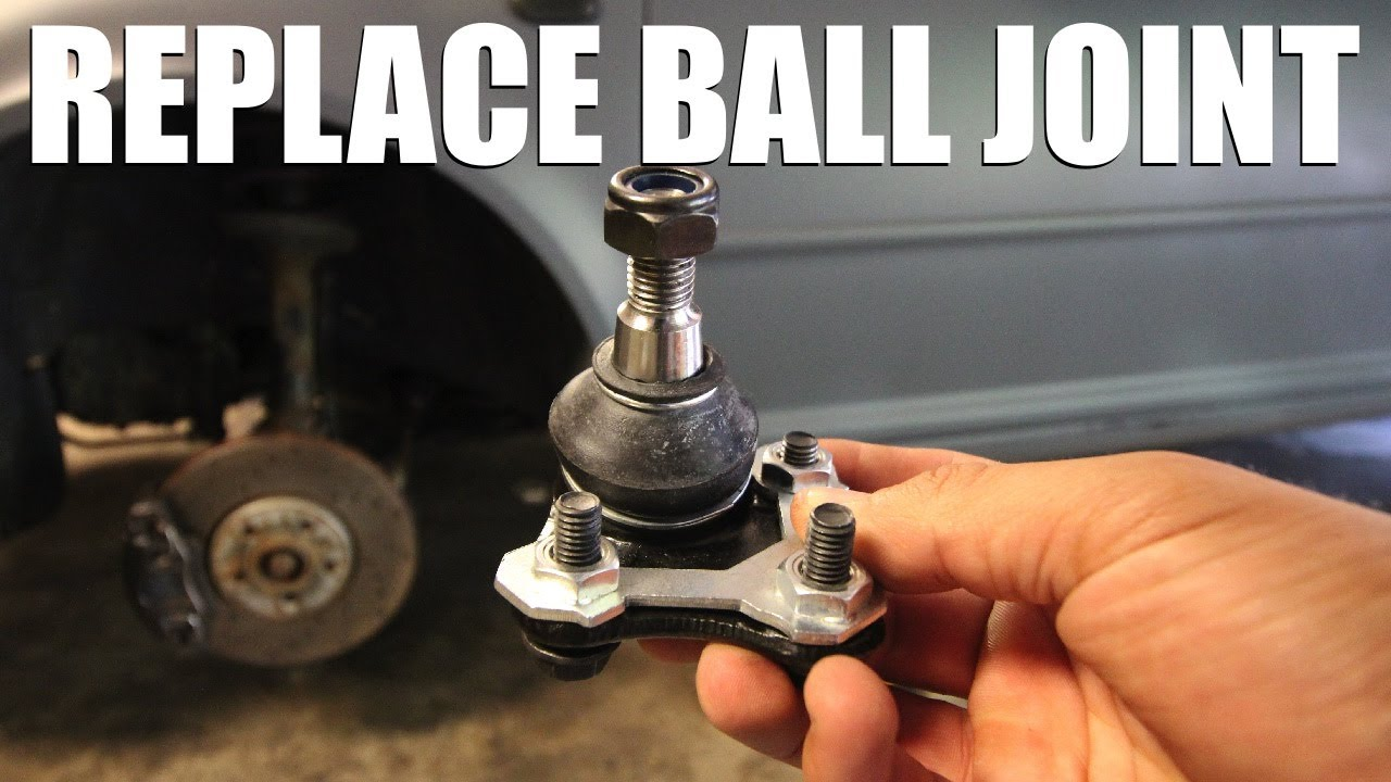 How to Replace a Ball Joint