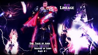 Lineage II: Shadow of Light part 2 - Ivent