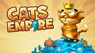 КОШАЧЬЯ ИМПЕРИЯ / Cats Empire - Побеждай опасных боссов