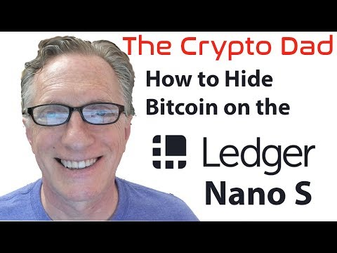 How to Hide Your Hide your Bitcoin (and Other Cryptocurrencies) on the Ledger Nano S