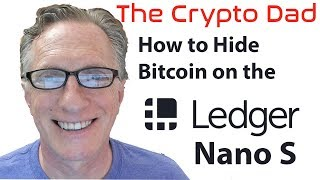 How to Hide Your Bitcoin (and Other Cryptocurrencies) on the Ledger Nano S