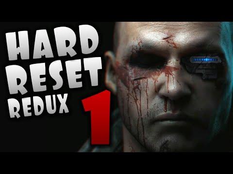 Hard Reset Redux Gameplay Walkthrough Part 1 (Hard Reset Redux Game Review/Preview)