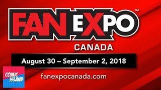 Update: Fan Expo 2018 (Toronto)
