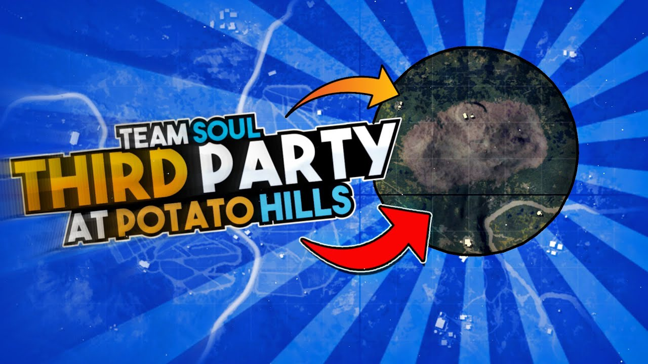 THIRD PARTY AT THE POTATO HILL || TEAM SOUL || PUBG MOBILE