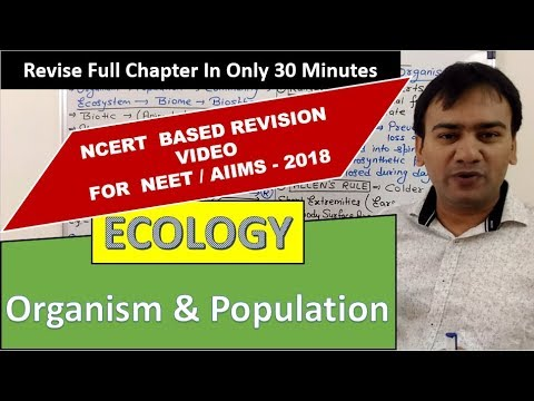ECOLOGY - Organism & Population Revision ( CRASH COURSE ) for NEET / AIIMS - 2018