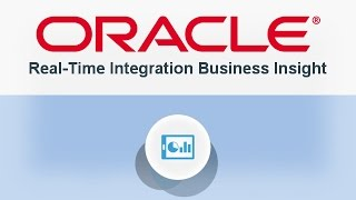 1 – Oracle Real-Time Integration Business Insight: Overview video thumbnail