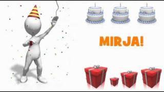 HAPPY BIRTHDAY MIRJA!