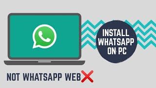 How to Download and Install WHATSAPP Application on PC or Laptop  - Whatsapp for PC