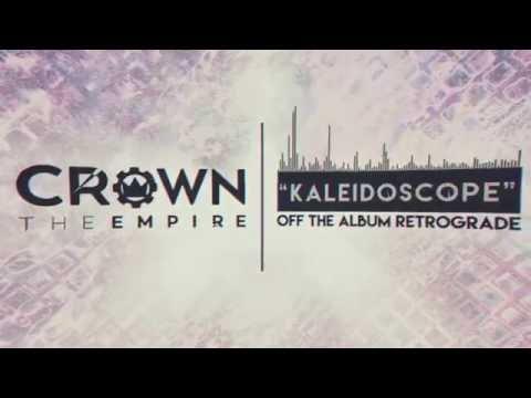 Crown The Empire - Kaleidoscope - YouTube