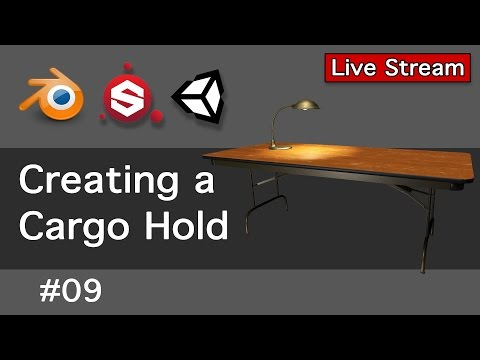 Creating a Cargo Hold 09-Live Stream