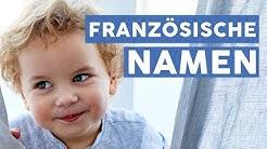 Die schönsten französischen Vornamen! 🇫🇷