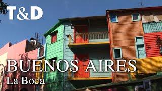 Buenos Aires Tourist Guide: Barrio La Boca - Travel & Discover