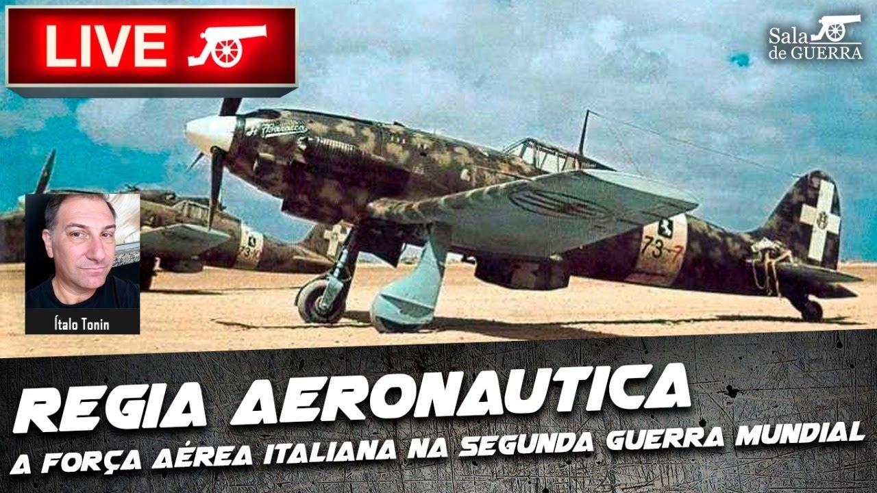 🔴 SdG LIVE - Regia Aeronautica: a Força Aérea Italiana na Segunda Guerra Mundial