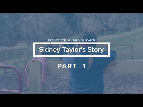 Sidney Taylor's Story - Part 1