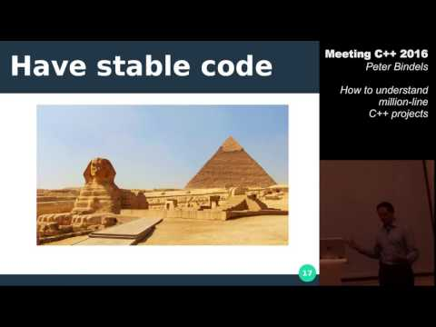How to understand million-line C++ projects - Peter Bindels - Meeting C++ 2016