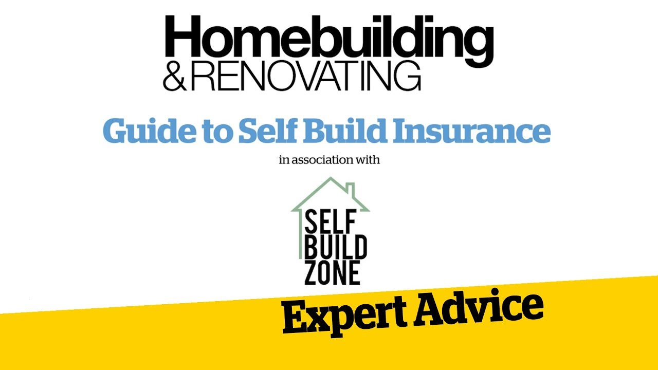 A Complete Guide to Insurance for Self Builds and Renovations: