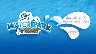 Water Park Tycoon - Trailer