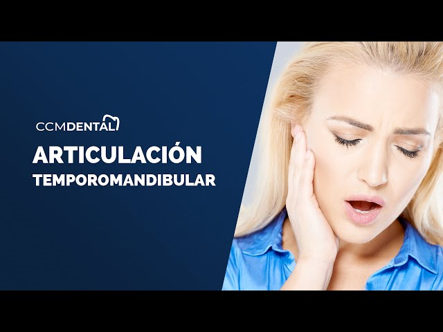 Trastorno ATM Articulación Temporomandibular - Javier Alberdi Clínica Dental CCM