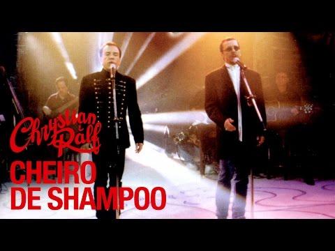 Chrystian & Ralf - Acústico - Cheiro de Shampoo
