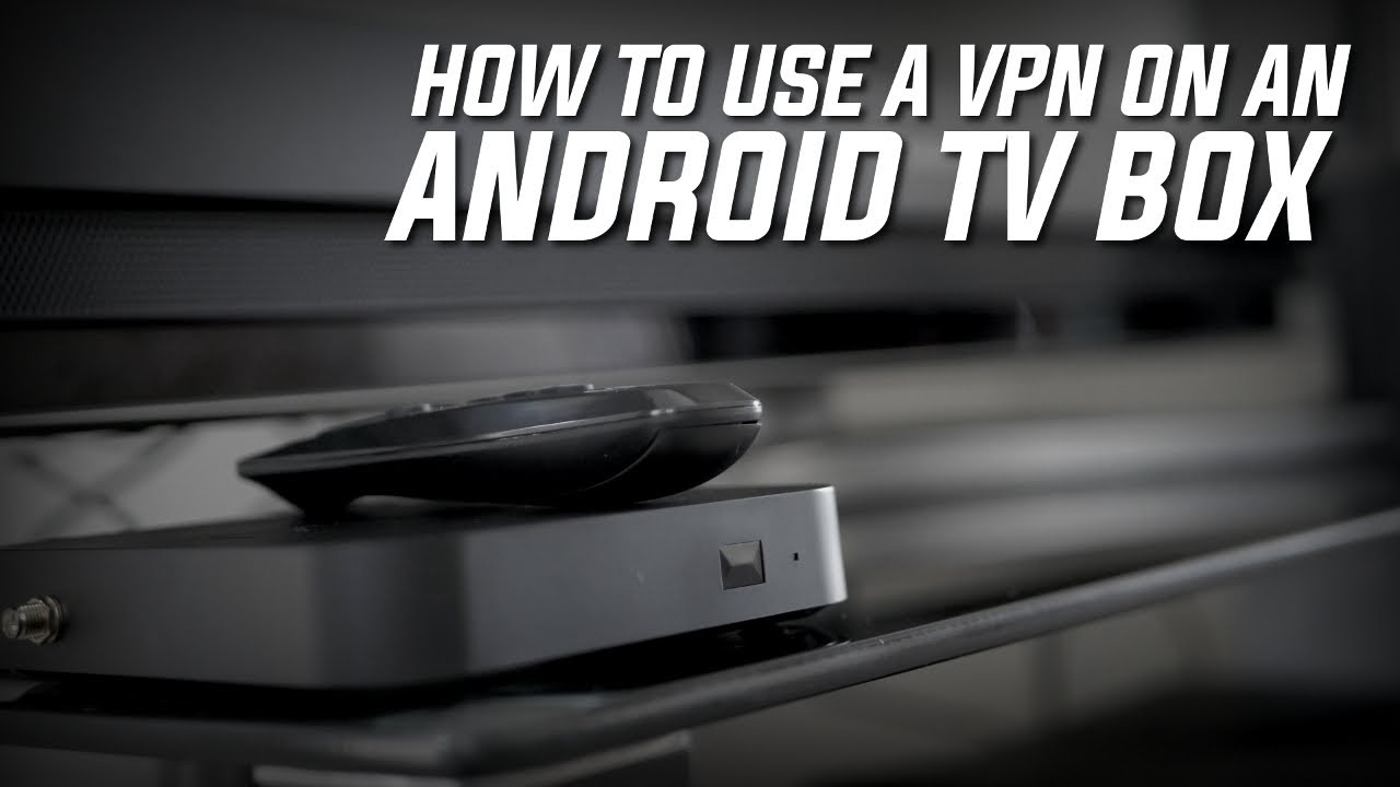 best free vpn android tv box