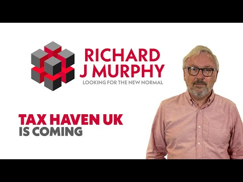 Tax haven UK is coming