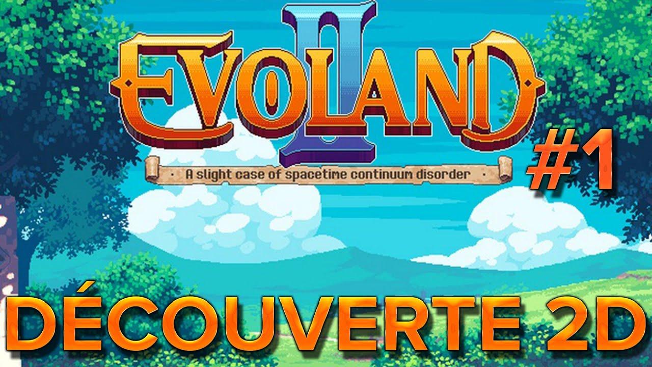 Evoland II #1 : Découverte en 2D