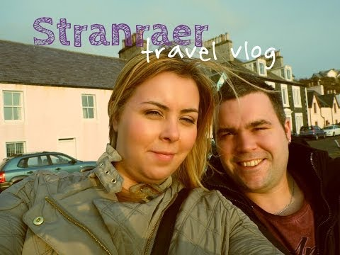 Travel Vlog | Weekend Break to Stranraer